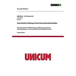 Internetrecht. Haftung privater Internetanschlussinhaber. Alexandra Pfleiderer  - Buch