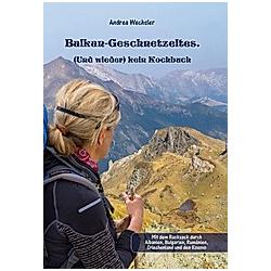 Balkan-Geschnetzeltes.. Andrea Wechsler  - Buch