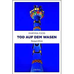 Tod auf dem Wasen. Martina Fiess  - Buch