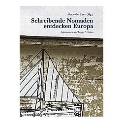 Schreibende Nomaden entdecken Europa - Buch