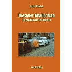 Dessauer Knallerbsen. Jürgen Waschek  - Buch