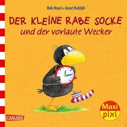 Der kleine Rabe Socke und der vorlaute Wecker als Buch von Nele Moost