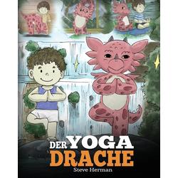 Der Yoga Drache als Buch von Steve Herman