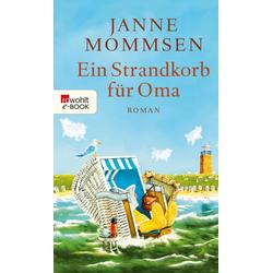 Ein Strandkorb für Oma: eBook von Janne Mommsen