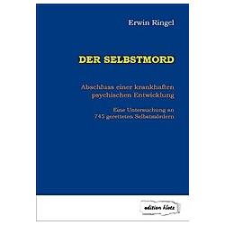 Der Selbstmord. Erwin Ringel  - Buch