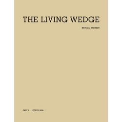 Michael Krebber. The Living Wedge. 2 Vols. Part I (Bildband) als Buch von