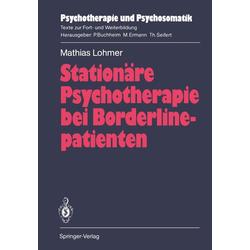 Stationäre Psychotherapie bei Borderlinepatienten: eBook von Mathias Lohmer