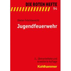 Jugendfeuerwehr als Buch von Dieter Fröchtenicht