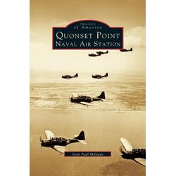 Quonset Point Naval Air Station als Buch von Sean Paul Milligan