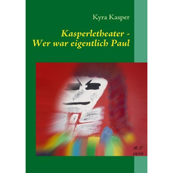 Kasperletheater als Buch von Kyra Kasper