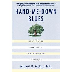 Hand-Me-Down Blues als Taschenbuch von Michael D. Ph. D. Yapko