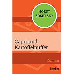 Capri und Kartoffelpuffer. Horst Bosetzky  - Buch