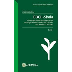 BBCH-Skala. Band 01 als Buch von Hermann Bleiholder/ Uwe Meier