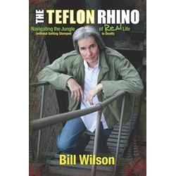 Teflon Rhino: eBook von Bill Wilson