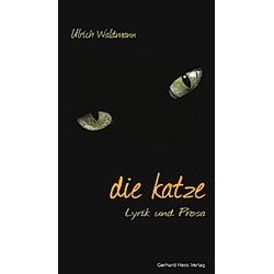 die Katze. Ulrich Waldmann  - Buch
