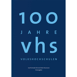 100 Jahre Volkshochschulen als Buch von