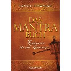 Das Mantra-Buch: eBook von Eknath Easwaran