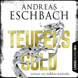 Teufelsgold als Hörbuch Download von Andreas Eschbach