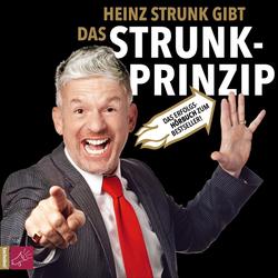 Das Strunk-Prinzip als Hörbuch CD von Heinz Strunk