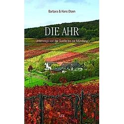 Die Ahr. Hans Otzen  Barbara Otzen  - Buch