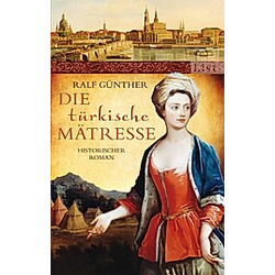 Die türkische Mätresse. Ralf Günther  - Buch