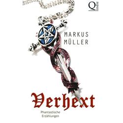 Verhext als Buch von Markus Müller