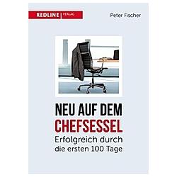Neu auf dem Chefsessel. Peter Fischer  - Buch