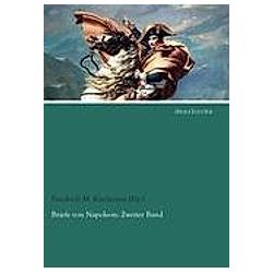 Briefe von Napoleon. Kaiser Napoleon I. Bonaparte  - Buch