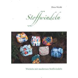 Stoffwindeln als Buch von Elena Wende
