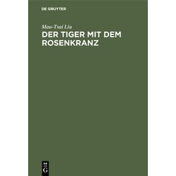 Der Tiger mit dem Rosenkranz: eBook von Mau-Tsai Liu