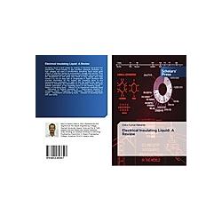 Electrical Insulating Liquid: A Review. Deba Kumar Mahanta  - Buch