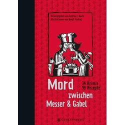 Mord zwischen Messer & Gabel als Buch von Andrea Busch