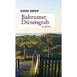 Baltrumer Dünengrab. Ulrike Barow  - Buch