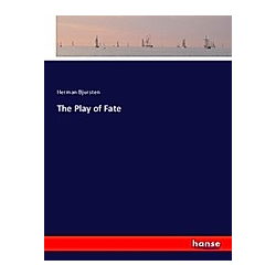 The Play of Fate. Herman Bjursten  - Buch