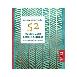 52 Wege zur Achtsamkeit