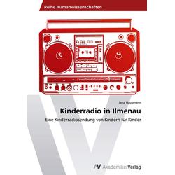 Kinderradio in Ilmenau als Buch von Jana Hausmann