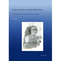 Improvisation und Musiktherapie: Buch von Fritz Hegi