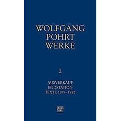 Werke: .2 Ausverkauf  Endstation & Texte 1977-1982. Wolfgang Pohrt  - Buch