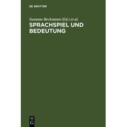 Sprachspiel und Bedeutung als Buch von