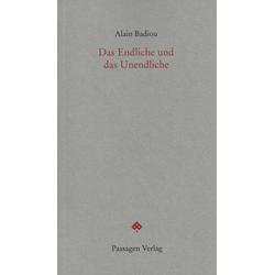 Das Endliche und das Unendliche als Buch von Alain Badiou