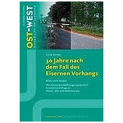 30 Jahre nach dem Fall des Eisernen Vorhangs - Buch