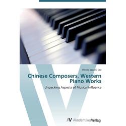 Chinese Composers Western Piano Works als Buch von Wendy Wan-Ki Lee