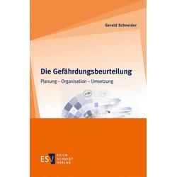 Die Gefährdungsbeurteilung als Buch von Gerald Schneider