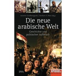 Die neue arabische Welt: eBook von
