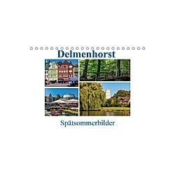 Delmenhorst Spätsommerbilder (Tischkalender 2021 DIN A5 quer)