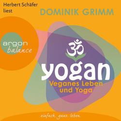 Yogan - Veganes Leben und Yoga