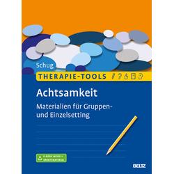 Therapie-Tools Achtsamkeit: eBook von Susanne Schug