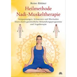 Heilmethode Nadi-Muskeltherapie als Buch von Remo Rittiner