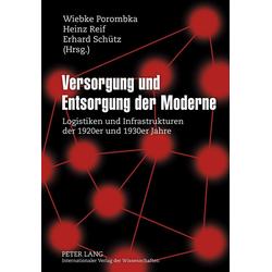 Versorgung und Entsorgung der Moderne als Buch von