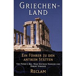 Griechenland. Peter C Bol  Wolf D Niemeier  Robert Straßer  - Buch